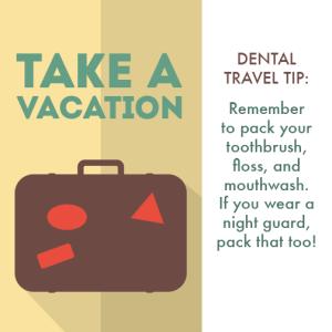 Travel tip from Bourbonnais Dentist Dr. Fogel